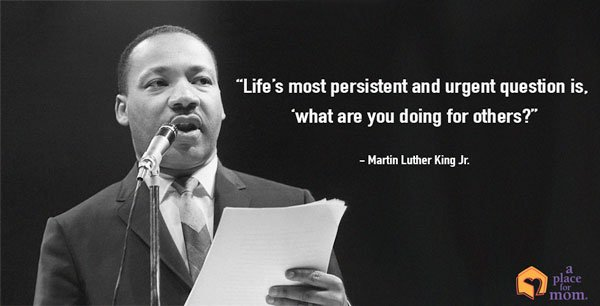 Life's most persistent and urgent question is, 'What are you doing for others? - Martin Luther King, Jr. https://t.co/LwmhhPg7qW