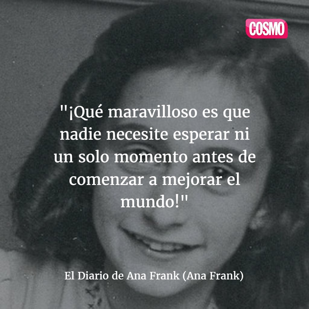Genial Frase Del Libro El Diario De Ana Frank Más Citas De Libros
