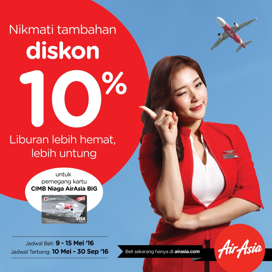Nikmati Diskon 10% dengan Kartu Kredit CIMB Niaga AirAsia BIG
