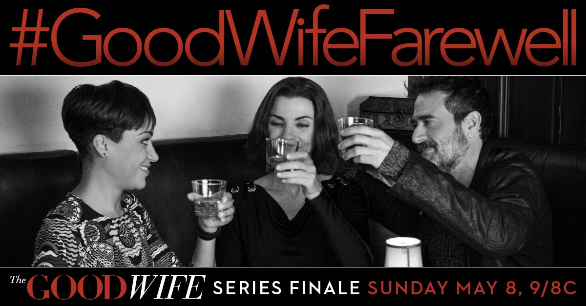 Tonight is the series finale! Raise a glass & share a farewell toast to the cast & crew with #GoodWifeFarewell!