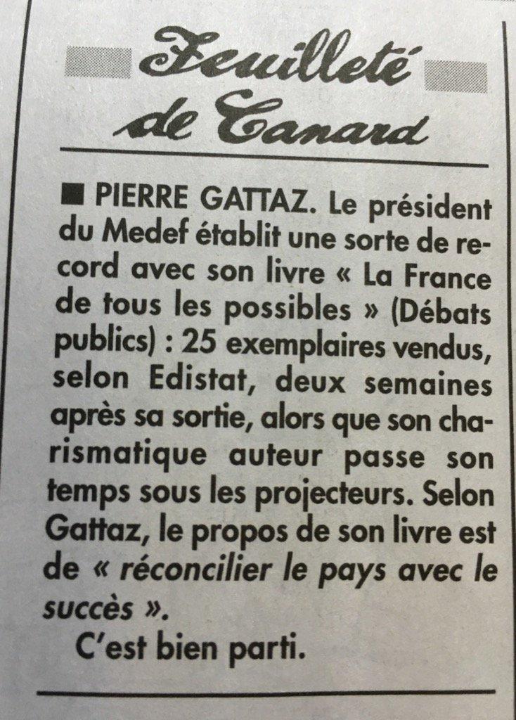 Selon le @canardenchaine, @PierreGattaz frôle le best-seller... https://t.co/mxbQ9qIjrC