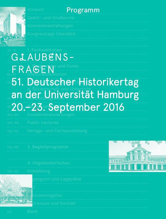 Das Programm des 51. Historikertags (@historikertag) ist online: https://t.co/Cl3dcE7Lbk #histTag16 https://t.co/VoDvsOaKNd