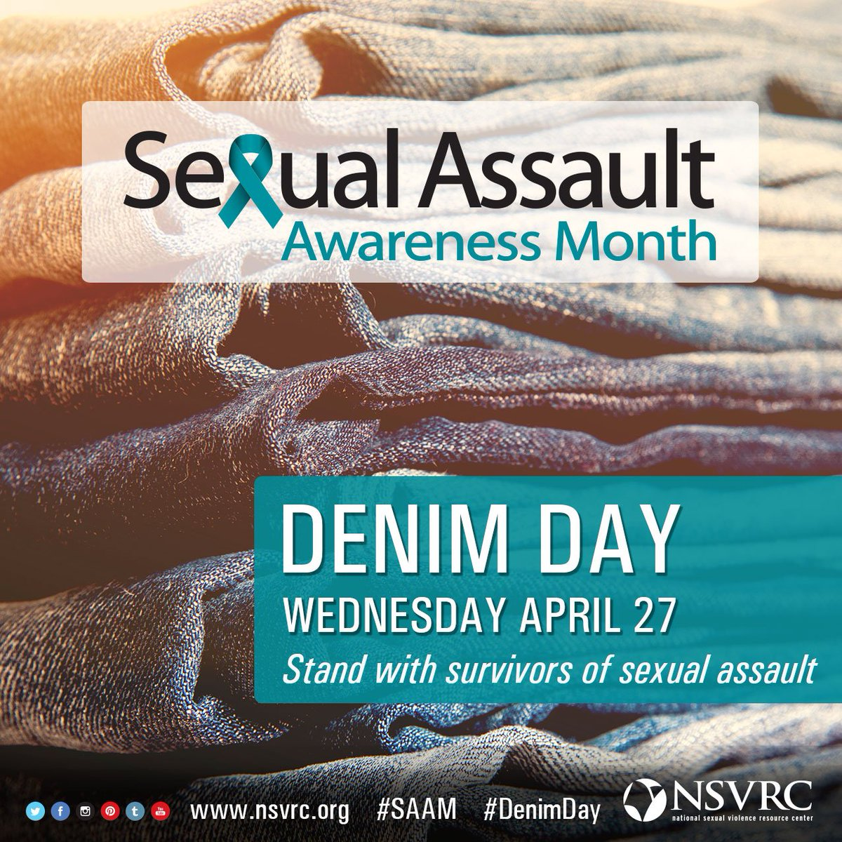 4/27: Today is #DenimDay! Remember: what someone is wearing is never a justification for #SexualAssault. #SAAM https://t.co/C4SG7BMMJ7