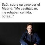 SAÚL, el nombre del día, canterano del Madrid. Confesó a El Mundo que allí le castigaban, robaban comida, botas… https://t.co/Z9QK8rsPkB