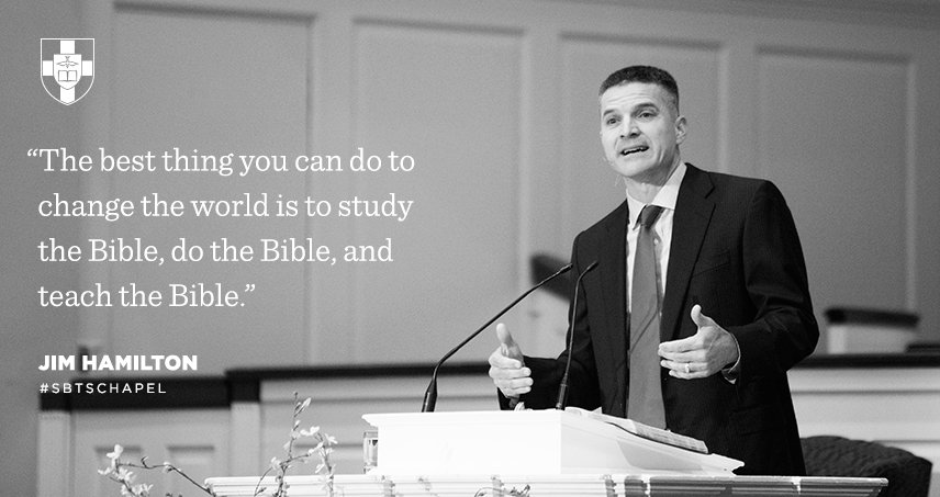 """The best thing you can do to change the world is to study the Bible, do the Bible..."" — @DrJimHamilton #SBTSchapel https://t.co/mvbfbYf6qt"