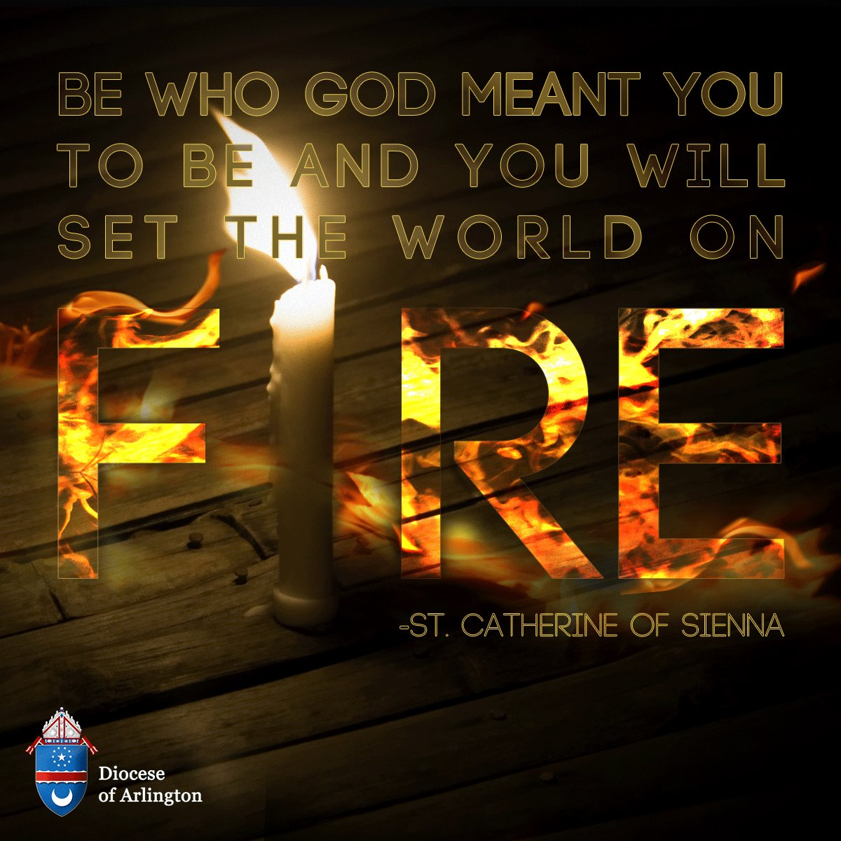 """""""Be who God meant you to be and you will set the world on fire."""" —Saint Catherine of Siena #Prayforus! #Feast https://t.co/6UgKl7L5Mz"""
