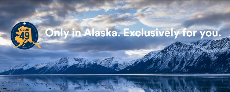 Just for Alaskans. Take advantage of our weekly Club49 deals: