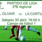 PARTIDO  #futbolOlivar 2ªB Regional El Olivar vs @CartujaFutbol 30 mayo.16h. Campo1 El Olivar #SomosOlivar https://t.co/yn5HjErP0Z