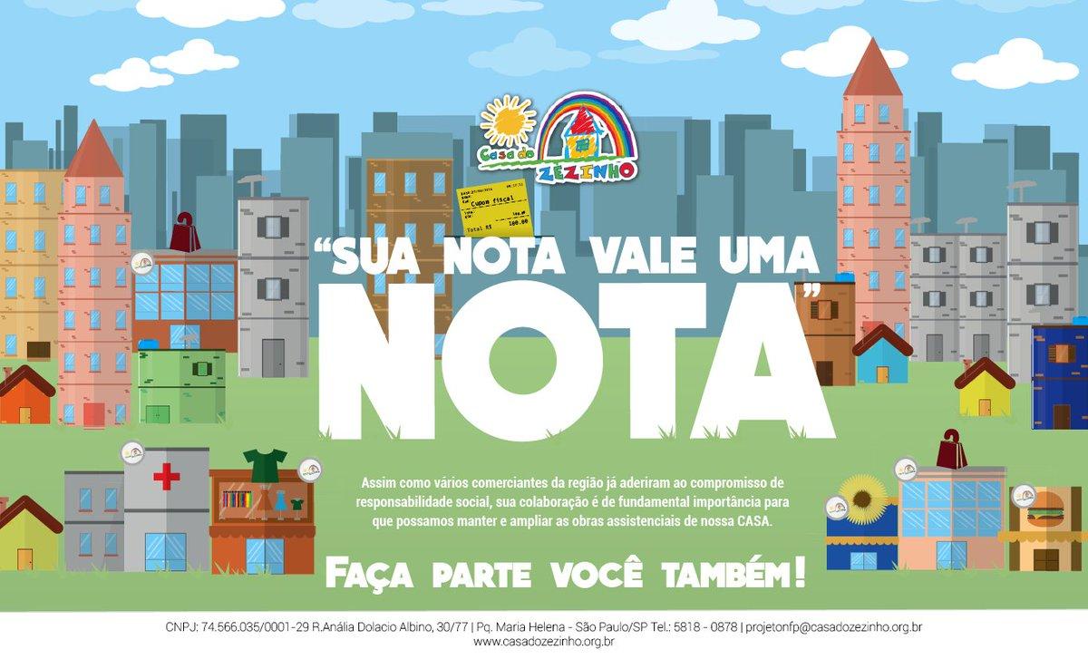 """""""SUA NOTA VALE UMA NOTA"""" - CASA DO ZEZINHO!  Doe seu cupom fiscal para a Casa do Zezinho! https://t.co/fz6e9AmNLq"""