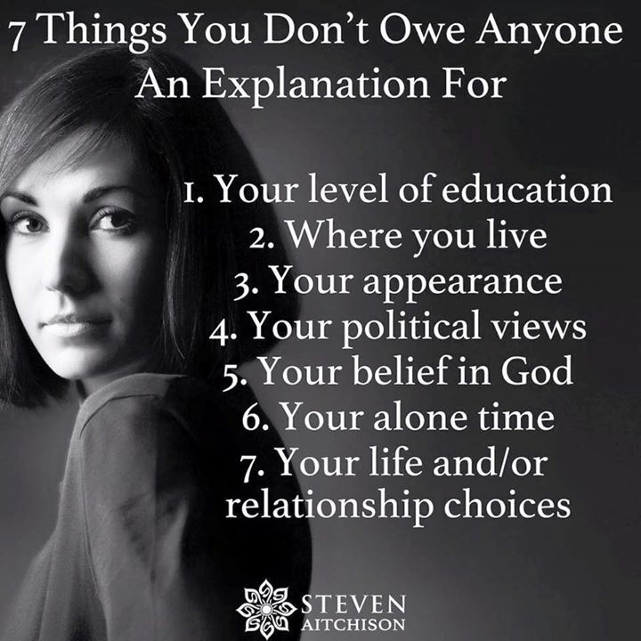 7 things you don't owe anyone an explanation for. https://t.co/sJZ29Dqb4J