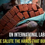 We are indebted to the millions of workers who tirelessly work towards building our nation. #InternationalLabourDay https://t.co/EyVfLqYQEw