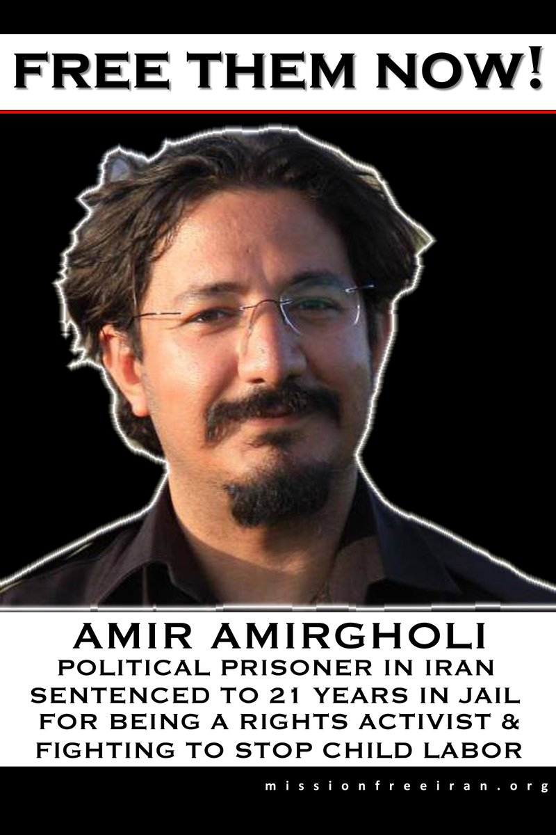 Amir Amirgholi, jailed under torture in #Iran b/c he is political activist who fights to stop child labor. #May1 https://t.co/6aAX30TFKw