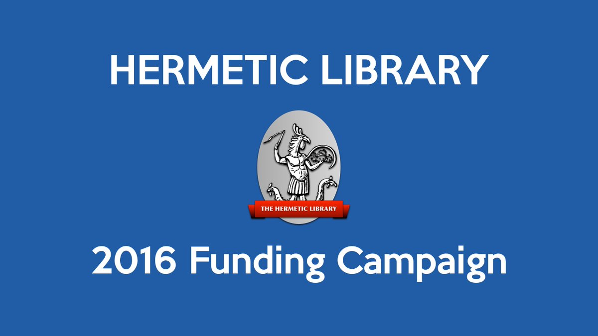 Announcing the Hermetic Library 2016 Funding Campaign  https://t.co/wyowodgUxW #mayday #crowdfunding #magick https://t.co/hzgBJd4GAH