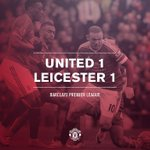 FT: #mufc 1 Leicester 1. The visitors finish with 10 men but the points are shared in an entertaining contest. https://t.co/xvGsdkM8dF