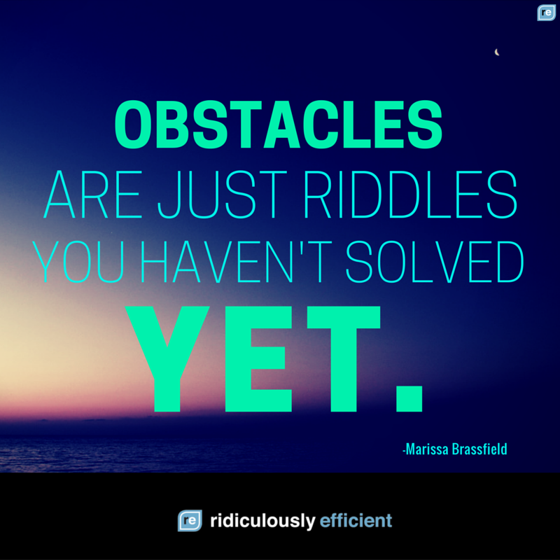 Obstacles are just riddles you haven't solved yet. https://t.co/x4WX5X7W5W