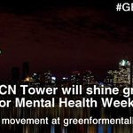Mental Health Week starts tonight, #Toronto! Share your pix of @TourCNTower lit green with #GETLOUD! https://t.co/WR2rQasv8Y