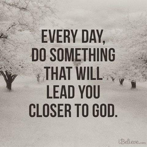 Everyday do something that will lead you closer to God! https://t.co/vrbPN69U6a