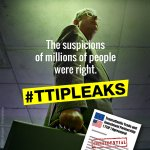 Our worst fears confirmed by #TTIPleaks. This is corporate power grab. https://t.co/nH6RHMRftU #StopTTIP https://t.co/NMQidMeUra