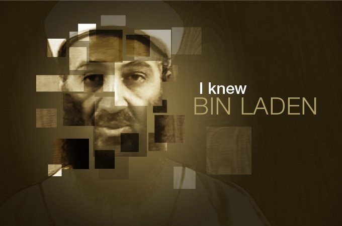 An insight into Osama bin Laden's life through the eyes of people who knew him and met him