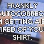 Apple has a new patent that may put an end to autocorrect fails, but some of us will miss this form of entertainment https://t.co/E3rRzCMeRz