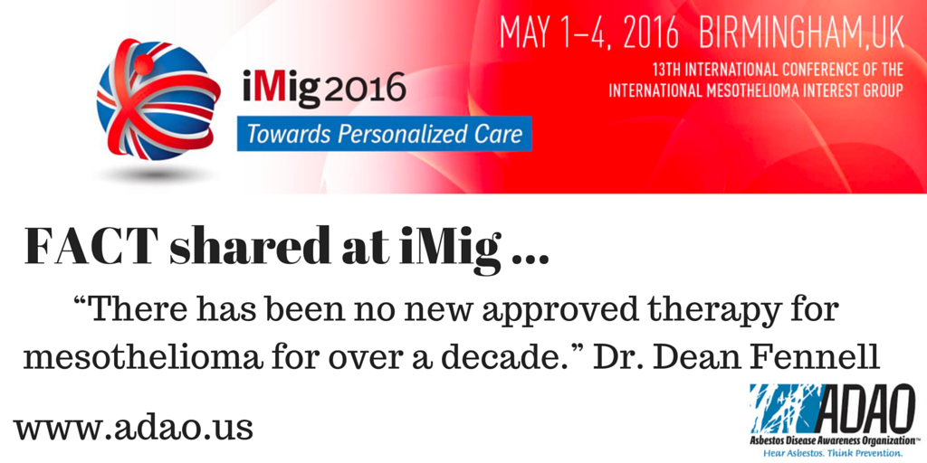 """""""There has been no new approved therapy for #mesothelioma for over a decade."""" Dr. @dean_fennell #iMig2016 https://t.co/ETtfxEl0C5"""