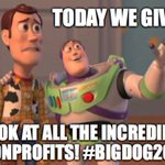 So little time, so many #Nonprofits to support! #BigDog2016 #Meme https://t.co/FJBsc957FD