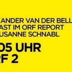 TV-Tipp: Alexander #VanderBellen heute live bei @SusanneSchnabl im #ORFReport #bpw2016 https://t.co/7eR1VR2vCg