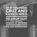 @tedcruz and @JohnKasich- DROP OUT. You have no chance of winning the nomination. RT if you agree!! #Trump2016 https://t.co/jF5PplOx0Y