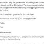 Turnbull says theres no help for young homebuyers in #budget2016 because they should just ask their parents to help https://t.co/T3rNiUPrFy
