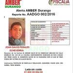 #AlertaAmber #Durango se solicita la ayuda de la ciudadanía para localizar a Joan David Perales Echeverría. https://t.co/smACWfezfj