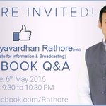 Live Facebook Q&A session with MoS I&B Shri @Ra_thore on 6th May 2016 at 9.30 to 10.30 PM https://t.co/60ArnXP4Kr