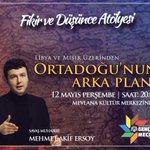 @ersoyakif1 ile Ortadoğunun Arka Planını konuşacağız. 12 Mayıs Persembe saat 20.00da Mevlana Kültür Merkezinde. https://t.co/ieALsmRTjg