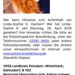 ++++Vermisst++++ Polizei in #Brandenburg sucht die 17-jährige Linda-Sophie K. aus Bad Belzig. https://t.co/cDRdL5f8PP