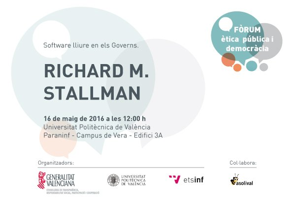 Software Libre en los gobiernos - Richard Stallman (Paraninfo @UPV 16may 12h)   @AsoliVal @ETSInfUpv via @OpenXarxes https://t.co/5sNvuUlScW