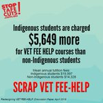 Indigenous students are charged $5649 more for VET FEE HELP courses than non-Indigenous students. #StopTAFECuts https://t.co/C0nLrow5aI