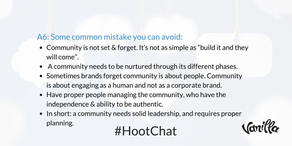 Q6: What are some common mistakes with community building? #HootChat A6: https://t.co/Sb3rgZsCz7