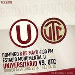 ???? Próximo partido [Apertura - Fecha 15] ⚽ @Universitario vs UTC ???? Domingo 8 mayo ???? 4:00pm ???? Estadio Monumental https://t.co/LLwT5t31sR