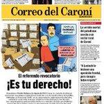 #PasaYComparte la portada de la edición más reciente del semanario de @CorreodelCaroni: El revocatorio es tu derecho https://t.co/OnPWEDq8DK