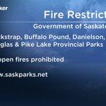 All open fires are prohibited at Blackstrap, Pike Lake, Buffalo Pound, Danielson & Douglas Provl Parks. #Sask #yxe https://t.co/IllYNBi6s2