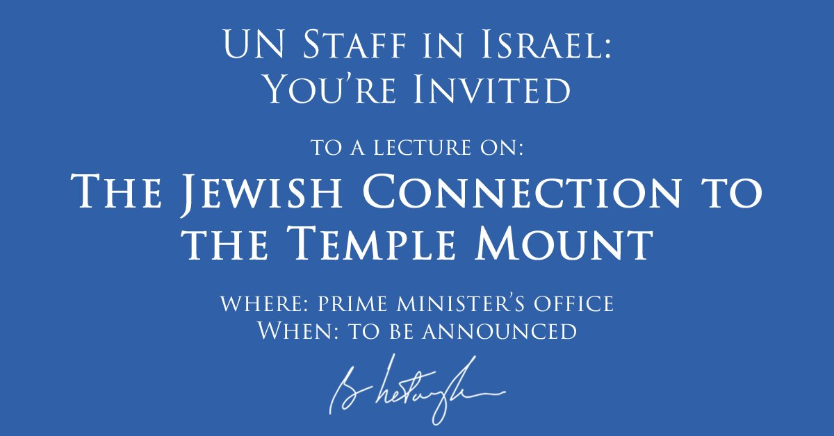 After UNESCO decision denying Jewish link to Temple Mount, I'm hosting a seminar on Jewish history for UN staff. RT! https://t.co/lKUAZEIPnv