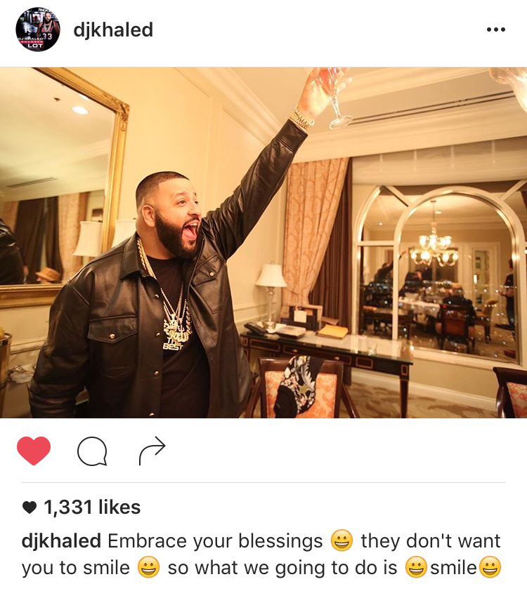 That's right @DJKhaled...Tell'em! They don't want you to #Smile....So what we are going to do is Smile!!!! #LoveHim https://t.co/ITsM5PBboy
