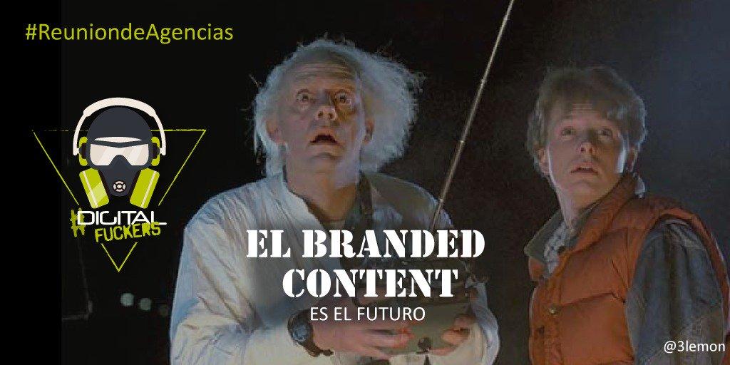 ¡En breves acaba la #ReuniondeAgencias! Marty McFly nos advierte: El branded content es el futuro! #digitalfuckers https://t.co/7OajJ6u8cy