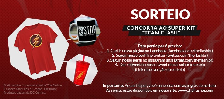 """Eu quero o kit 'Team Flash' que o @TheFlashBR está sorteando!"" 