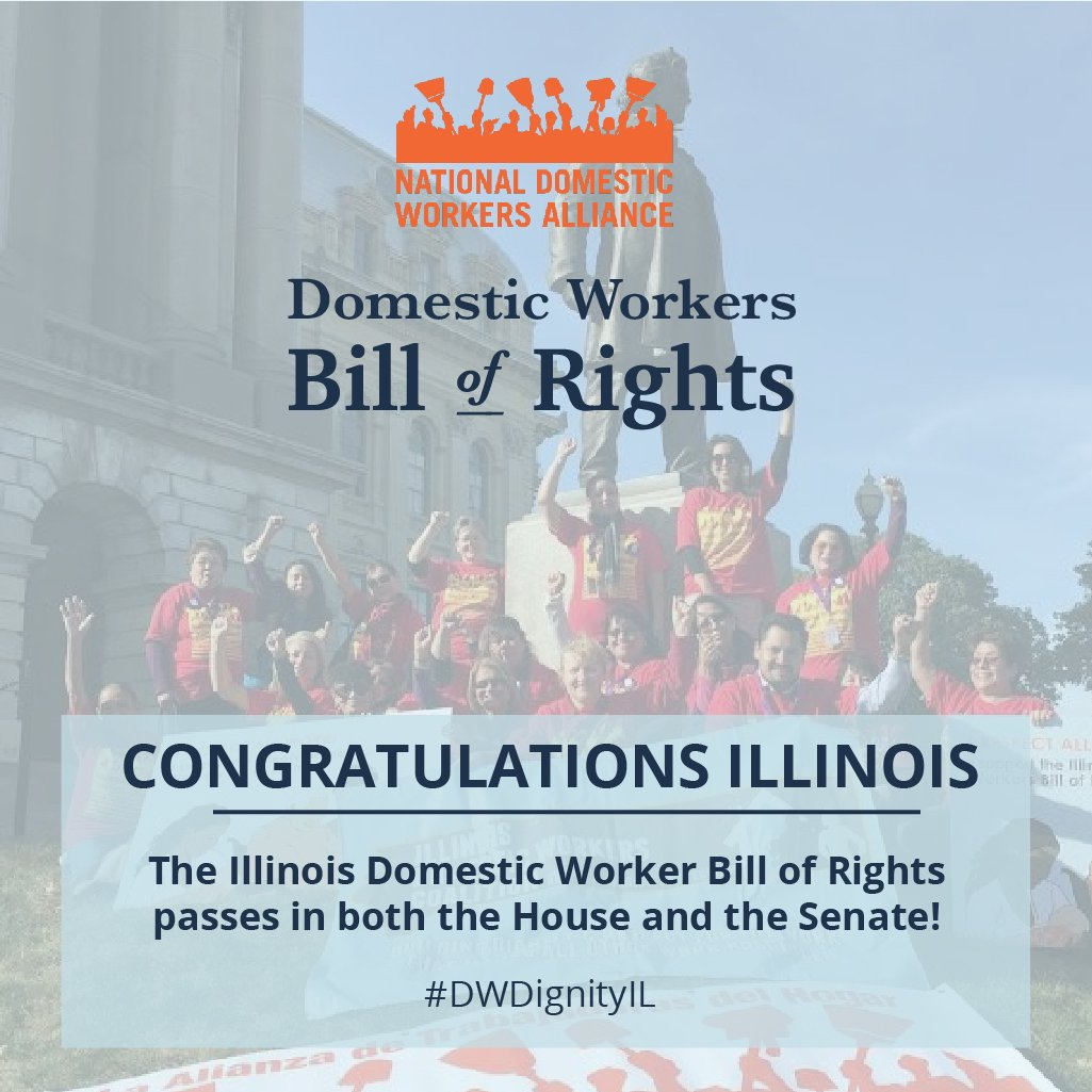Congratulations #Illinois! HB1288, Domestic Worker Bill of Rights, passed in the State Senate today! #DWDignityIL https://t.co/wRxObykYAq