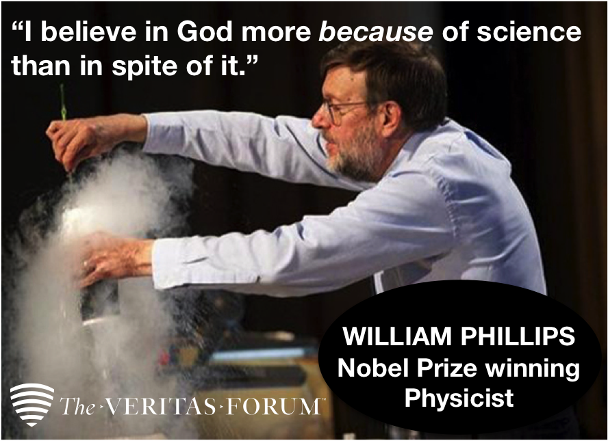 """I believe in God more because of science than in spite of it.""  William Phillips, Nobel Prize winning physicist. https://t.co/QkYpBR9MNh"
