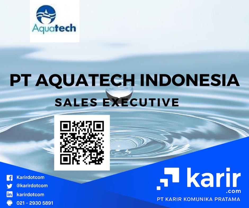 Karir Com On Twitter Pt Aquatech Indonesia Sedang Mencari Sales Executive Di Dki Jakarta Klik