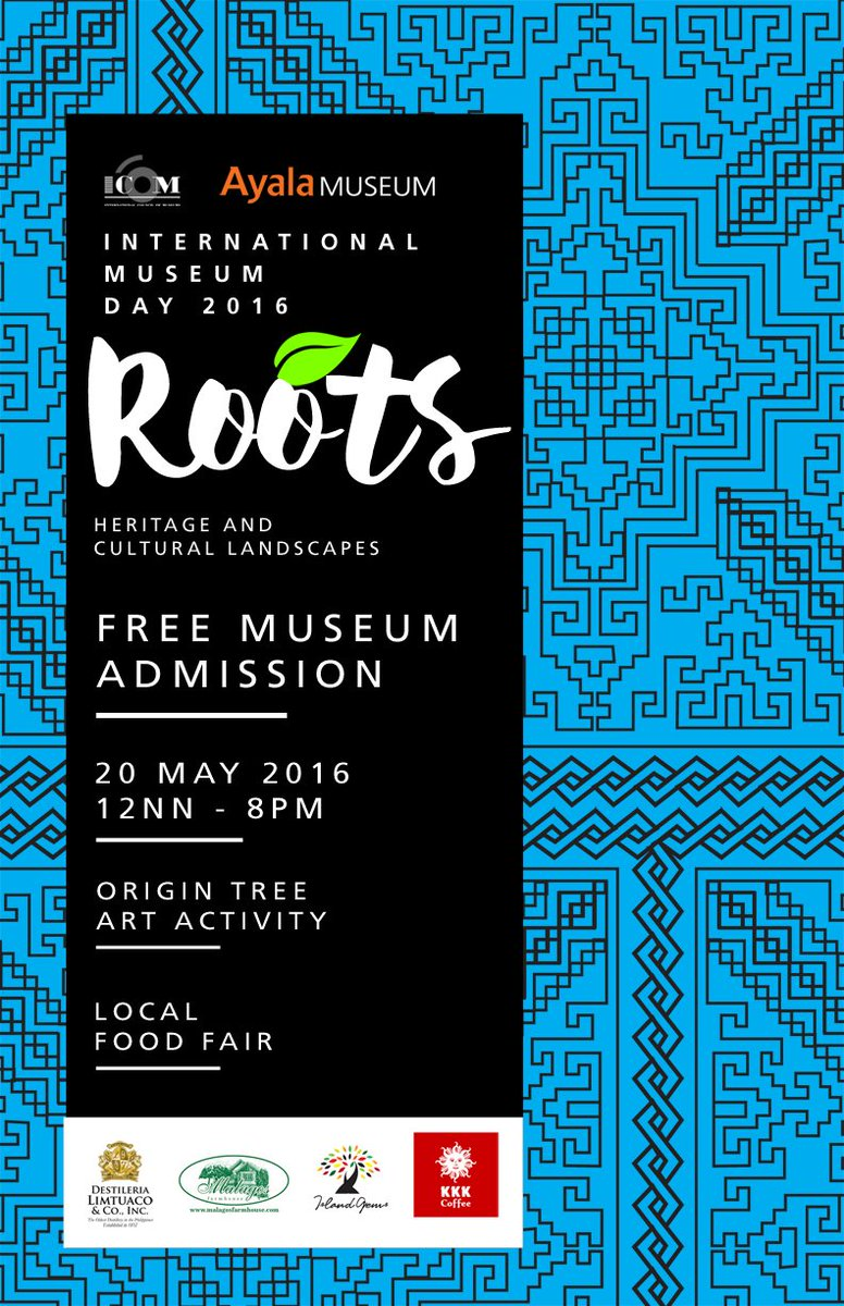 International Museum Day is next week! We're celebrating it with FREE ADMISSION TO THE AYALA MUSEUM on May 20 #ROOTS https://t.co/0Cov3nyvLk