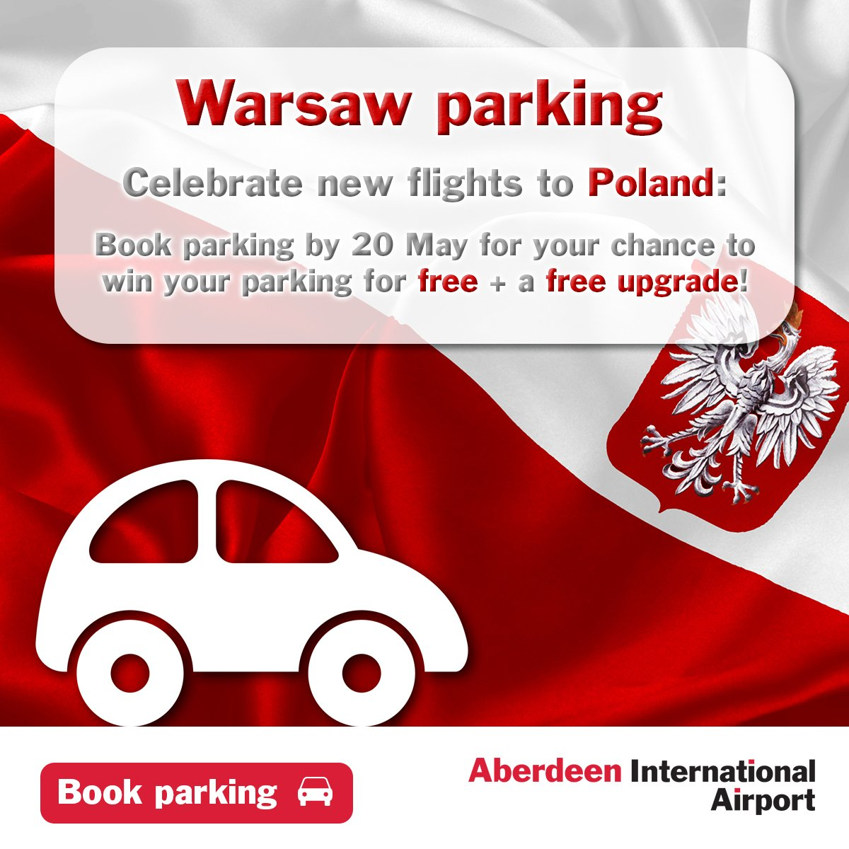 Celebrate Warsaw flights with the chance to win free parking + upgrade when booked by 20/05!