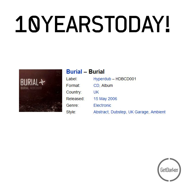 10 years ago today, Burial & @Hyperdub Records changed the game with this release!  #10years https://t.co/WAOmKxR159