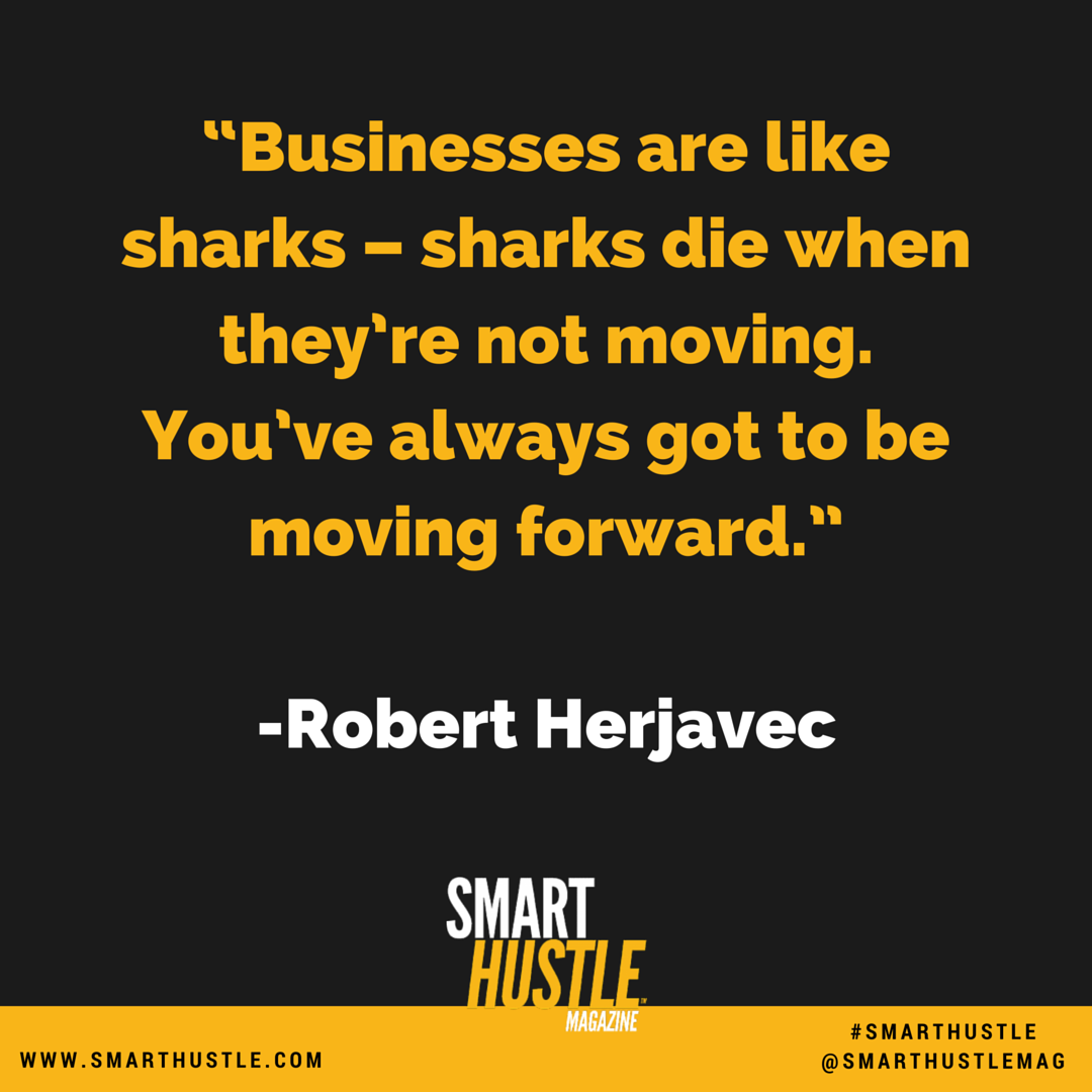 Businesses are like sharks–sharks die when they're not moving.You've always got to be moving forward @robertherjavec https://t.co/Kv3bpFdo1B